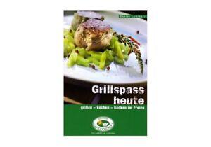 Grillspass heute grillen kochen backen im freien Buch Outdoorchef Toppreis