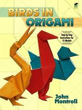 Dover Origami Papercraft: Birds in Origami by John Montroll (1995, Paperback)