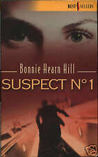 BONNIE HEARN HILL - SUSPECT N° 1 - BEST SELLERS