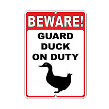 Beware! Guard Duck On Duty Funny Quote Aluminum METAL Sign
