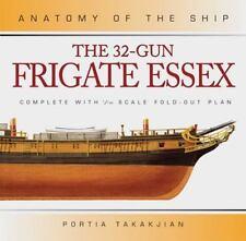 32-Gun Frigate Essex [Anatomy of the Ship]