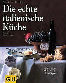 Die echte italienische Küche von Hess, Reinhardt, Sälzer... | Buch | Zustand gut