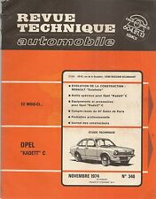 REVUE TECHNIQUE AUTOMOBILE 340 RTA 1974 OPEL KADETT C RENAULT ESTAFETTE