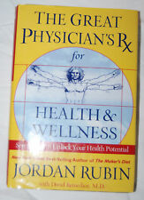 The Great Physician's Rx for Health & Wellness  HC  It's never to late to start!