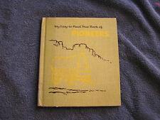 My Easy-To-Read True Book Of Pioneers Harmer 1957