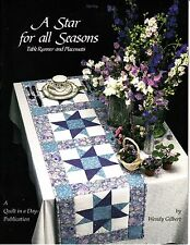 Quilt in a Day: A Star for All Seasons~Wendy Gilbert (1992, Quilting Softcover)