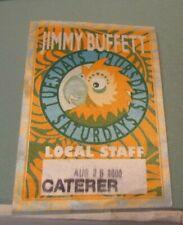 2000 Jimmy Buffett Tuesdays Thursdays Saturdays Tour Concert Pass Parrothead