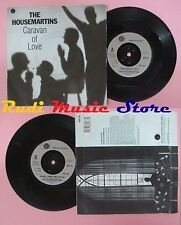 LP 45 7'' THE HOUSEMARTINS Caravan of love When i first met jesus no cd mc dvd