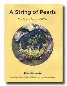 Klaus Hueneke A STRING OF PEARLS HCDJ Jervis Bay Eden Narooma Mimosa Rocks
