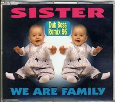 Sister-We are family Dub Bass Remix 96 4 TRK CD Maxi