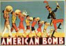 CARTOLINA ILLUSTRATA D'EPOCA - PUBBLICITA, AMERICAN BOMB - 1930