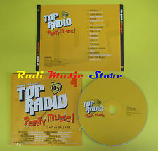CD RADIO 105 TOP RADIO PARTY MUSIC 4 compilation PINK LUNAPOP(*)no lp mc (C14)
