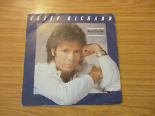 "Cliff Richard - Never Say Die - 7"" single"