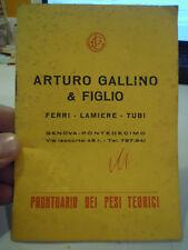 ARTURO GALLINO & FIGLIO - FERRI LAMIERE TUBI GENOVA PONTEDECIMO VINTAGE (L-5)