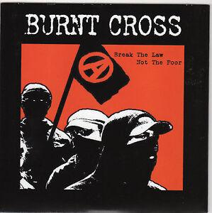 """Burnt Cross - Break The Law Not The Poor 7"""""""