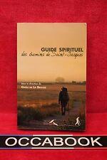 Guide spirituel des chemins de Saint-Jacques - Gaële de LA BROSSE