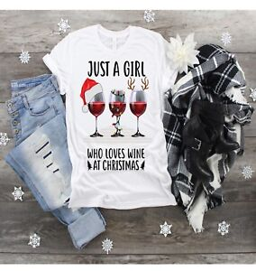 christmas T shirt just a girl who loves wine at christmas