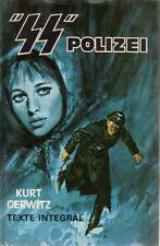 Kurt GERWITZ . SS POLIZEI . Gerfaut cartonné avec jaquette .