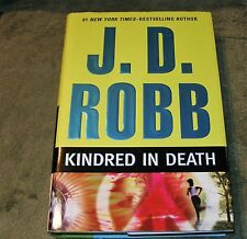 KINDRED IN DEATH, J D Robb aka Nora Roberts, Lieut. Eve Dallas & Roarke HCDJ 1st