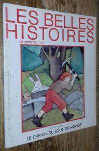 Les Belles Histoires de Pomme d'Api n°121: Le Chemin du bout du monde
