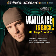 Vanilla Ice Is Back!: Hip Hop Classics Ice Ice Baby jump around Baby got Back