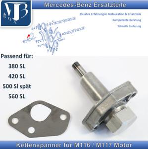 Mercedes-Benz W107 R107 380SL 420SL 500SL 560SL Chain Tensioner