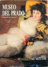 Museo del Prado. Tomo 1. Goya y la pintura del siglo XVIII - Xavier de Salas