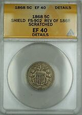 1868 Shield Nickel 5c Coin ANACS EF-40 Details Scratched Rev. 1868 FS-902