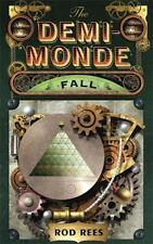 The Demi-Monde: Fall (The Demi-Monde Saga), Rees, Rod, New Books