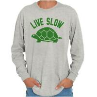 Live Slow Turtle Funny Animal Love Tortoise Long Sleeve Tshirt Tee for Adults