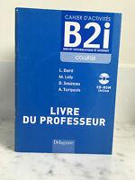 Libro Attività B2i College Libro Del Insegnante Delagrave 2007