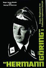 Hermann Göring : From Regiment to Fallschirmpanzerkorps