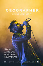 GEOGRAPHER / SO MUCH LIGHT 2018 HOUSTON CONCERT TOUR POSTER-Synth Pop,Indie Rock