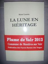 Lorraine: Roman hist. : Plume de Vair: La Lune en héritage, 2014, dédicace, neuf