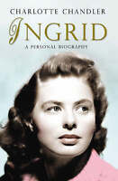 Very Good, Ingrid: A Personal Biography, Chandler, Charlotte, Book