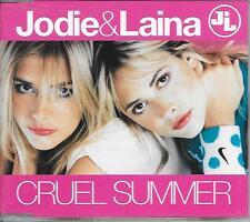 JODIE & LAINA - Cruel summer CD SINGLE 3TR Trance 2001 (BANANARAMA)