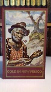 Karl-May/Rote Reihe:Welt der Abenteuer; GOLD IN NEW FRISCO, Robert Arden-GUT