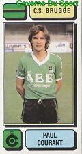 104 PAUL COURANT BELGIQUE CS.BRUGGE STICKER FOOTBALL 1983 PANINI