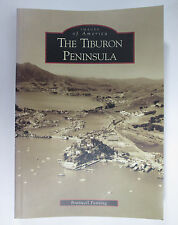 The Tiburon Peninsula Images of America  Book San Francisco Bay Area CA History