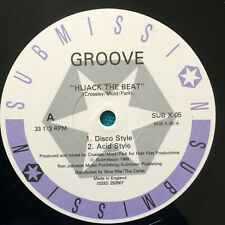 "Groove  ‎–  Hijack The Beat    ACID HOUSE    1988 UK Vinyl 12"" Single   SUBX05"