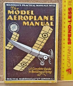 VINTAGE 1930s MODEL AEROPLANE MANUAL PERCIVAL MARSHALL & CO LONDON 140 + PAGES!