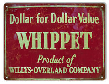 Dollar For Dollar Value Whippet Motor Oil Reproduction Metal Sign 9x12
