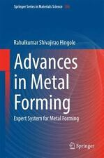 Springer Series in Materials Science Ser.: Advances in Metal Forming : Expert...