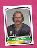 RARE 1975-76 OPC WHA # 75 AEROS MARTY HOWE ROOKIE EX-MT CARD (INV# D2121)