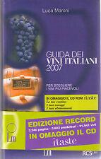 Guida dei vini italiani 2007. Con CD-ROM -Luca Maroni- libro nuovo in offerta !