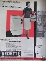 PUBLICITÉ 1959 MACHINE A LAVER VEDETTE AUTOMATIQUE CUVE UGINOX - ADVERTISING