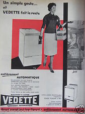 PUBLICITÉ 1959 MACHINE A LAVER VEDETTE AUTOMATIQUE CUVE UGINOX - ADVERTISING