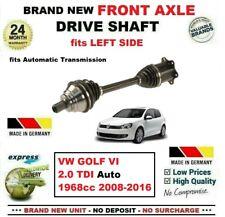 FOR VW GOLF Mk VI 2.0TDI Auto 2008-2013 1x BRAND NEW FRONT AXLE LEFT DRIVESHAFT