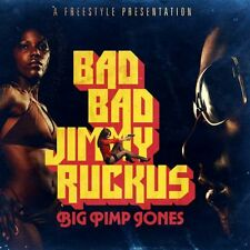 Big Pimp Jones - Bad Bad Jimmy Ruckus (CD)