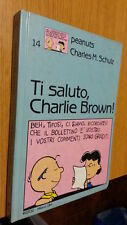 TI SALUTO CHARLIE BROWN - PEANUTS - MILANO LIBRI -  1990